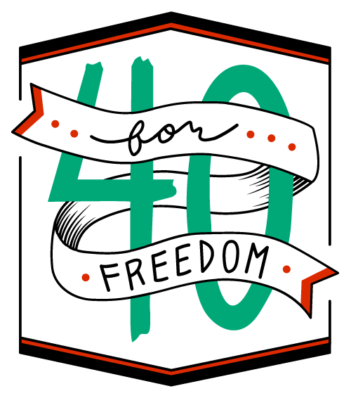 40 for Freedom