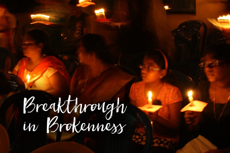 Breakthrough in Brokenness I pressed the crisp, freshly washed and sun-dried linen to my face to drink in the fragrance of the sunshine. The deluge had cruelly washed away precious lives and homes of our beloved Chennai...
