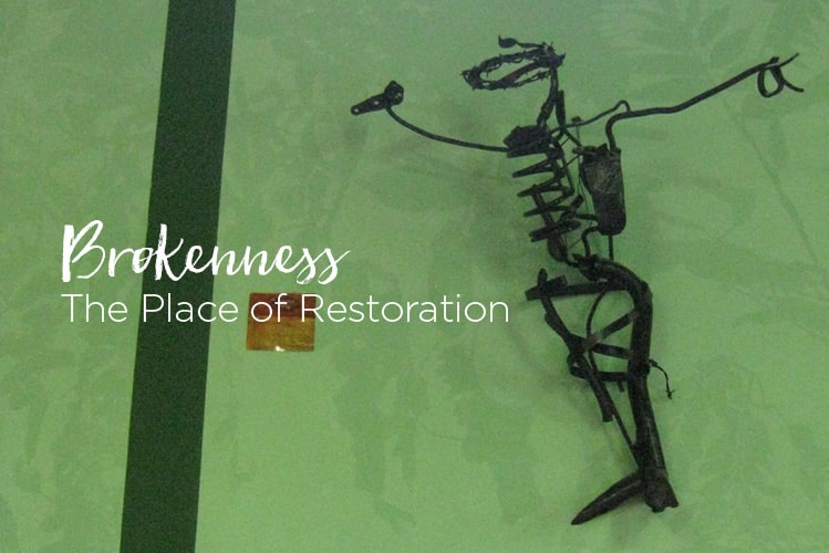 Brokenness: The Place of Restoration