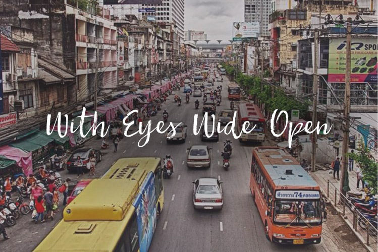 Thailand: With Eyes Wide Open